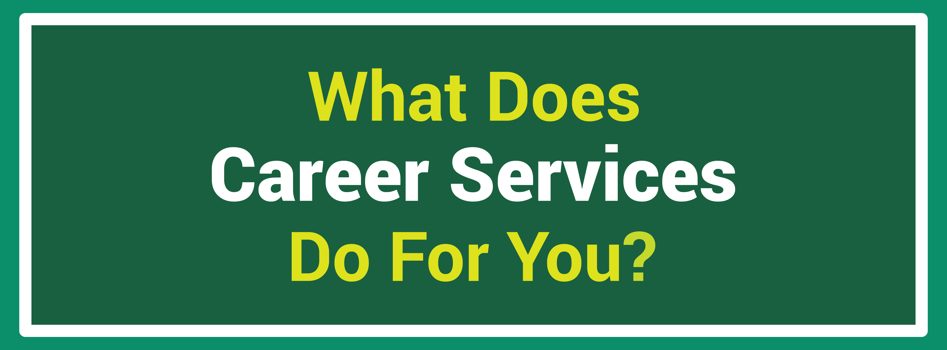 Career Services Options