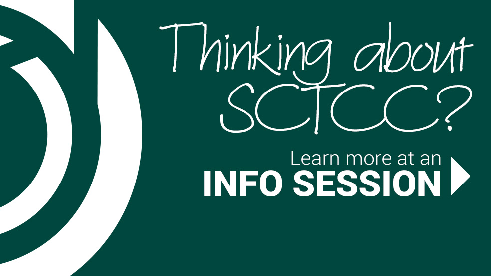 thinking SCTCC? link to Info Sessions